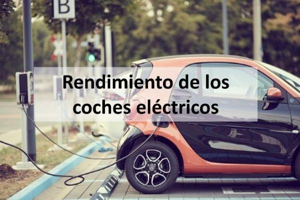 rendimiento de los coches electricos