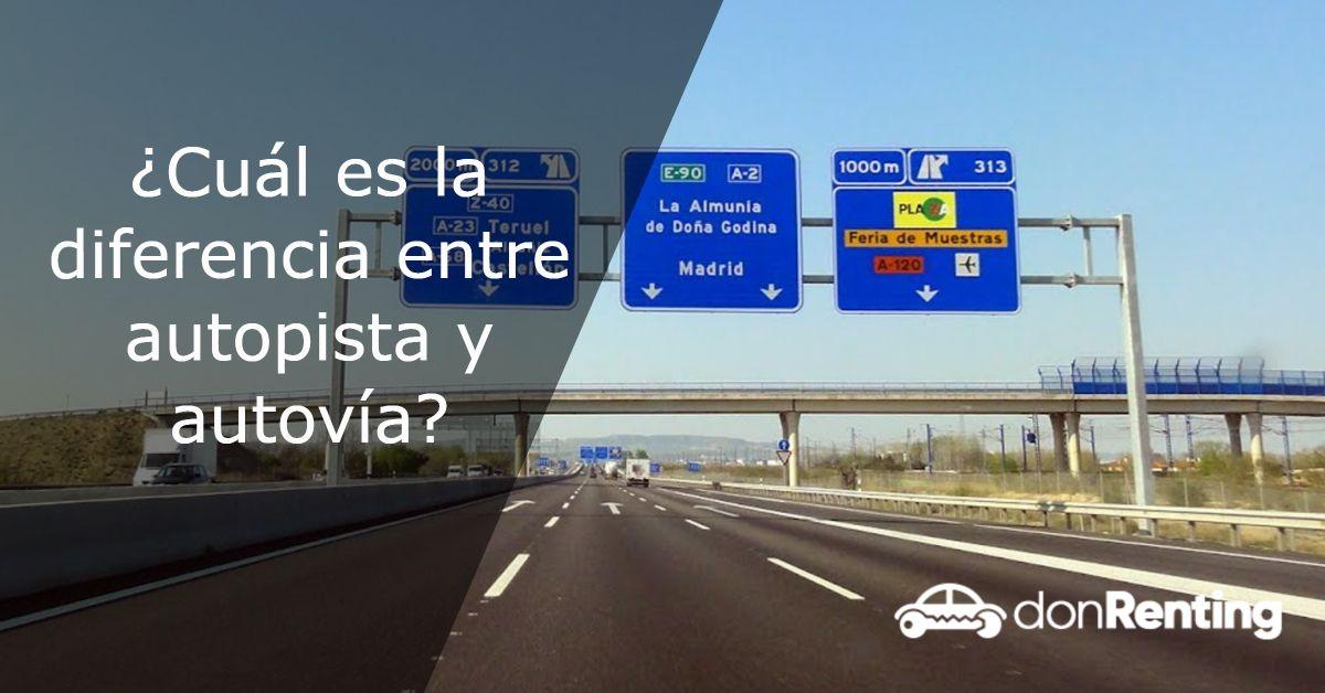 ¿Cuál es la diferencia entre autopista y autovía?