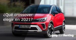 Top 10: ¿Qué crossover elegir en 2021?
